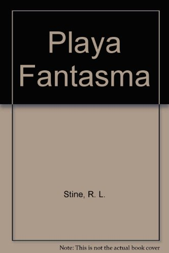 Playa Fantasma por R. L. Stine
