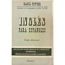 INGLÉS PARA ESPAÑOLES. Curso Elemental. Prólogo de Walter Starkey. 31ª ed.