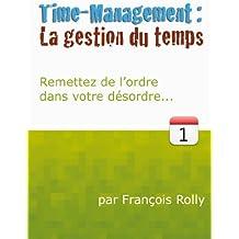 La Gestion du Temps (French Edition)