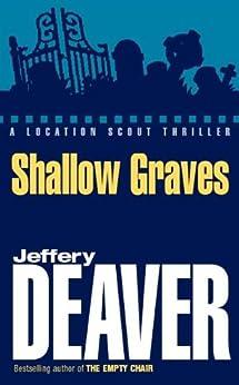 Shallow Graves (John Pellam Series Book 1) by [Deaver, Jeffery]
