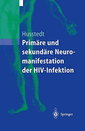 Primäre und sekundäre Neuromanifestationen der Hiv-Infektion