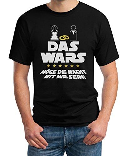 Das Wars Mit Mir - JGA Junggesellenabschied Party T-Shirt XXX-Large Schwarz (Lustige Star Wars Kostüm Ideen)