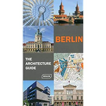 Berlin. The architecture guide