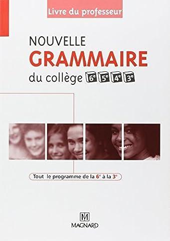 Nouvelle grammaire du collège 6e, 5e, 4e et 3e :