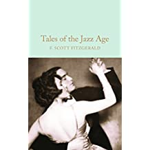 Tales of the Jazz Age (Macmillan Collector's Library Book 63) (English Edition)