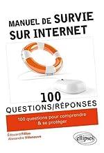Manuel de survie sur Internet de Fillias Edouard