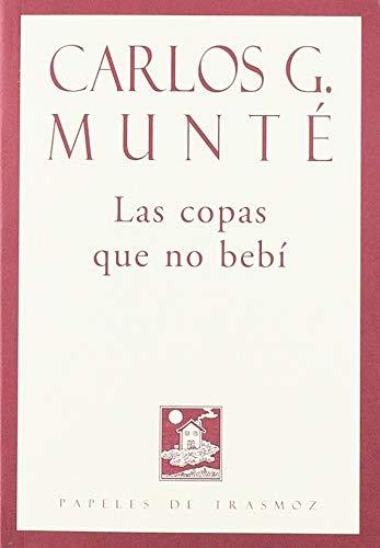 Las copas que no bebí (Olifante) por Carlos García Munté