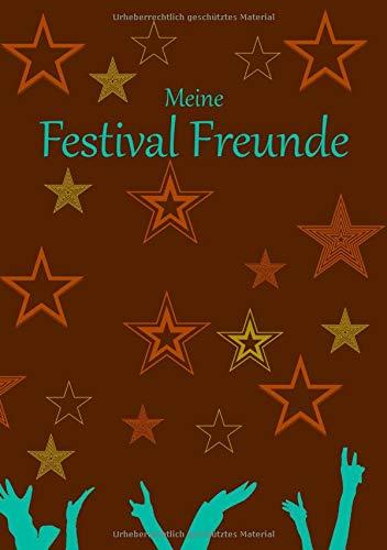 Meine Festival Freunde: Für Erwachsene I Jugendliche I Erinnerung an Musikfestival Besuche I Sterne braun