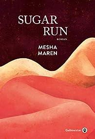 Sugar run par Mesha Maren