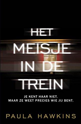 Het meisje in de trein (Dutch Edition) eBook: Hawkins, Paula, Horn ...