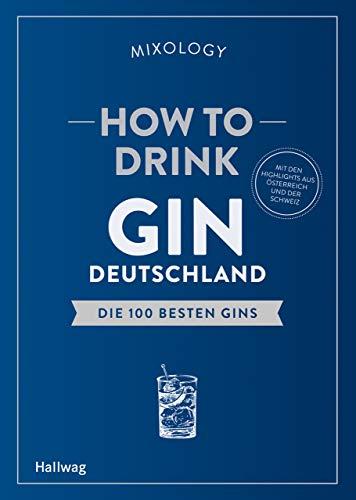 utschland: Die 100 besten Gins (Hallwag Allgemeine Einführungen) ()
