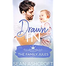 Drawn In (The Family Jules Book 1) (English Edition)