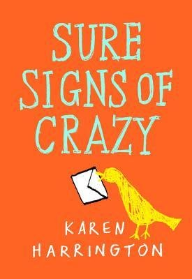[ Sure Signs of Crazy Harrington, Karen ( Author ) ] { Hardcover } 2013