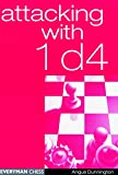 Attacking with 1 d4 (Everyman Chess)