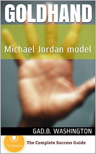 Goldhand: Michael Jordan model (English Edition) por Gad.B. Washington