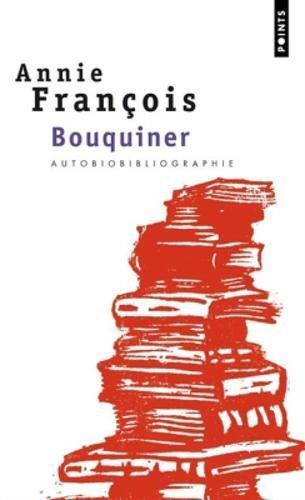 Bouquiner: autobiobibliographie par Annie Francois