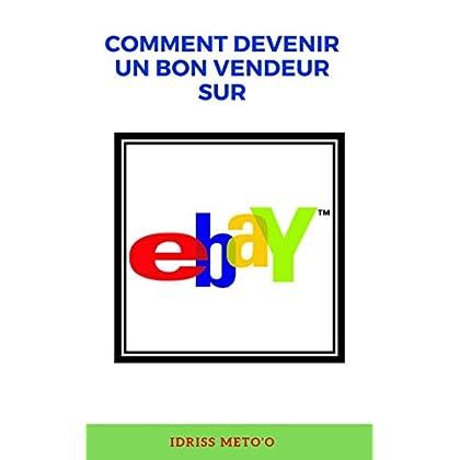 Comment devenir un bon vendeur sur ebay