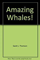 Amazing Whales! (Wildlife Conservation Society I Can Read Books)