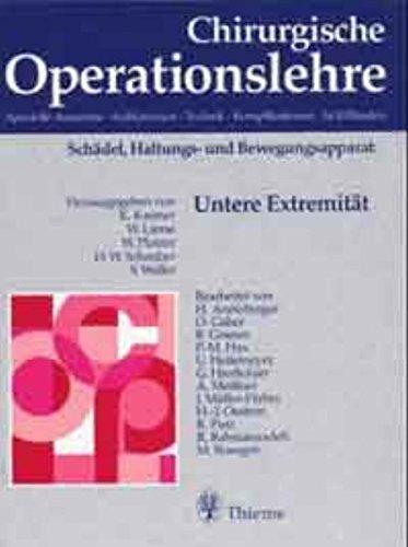 Chirurgische Operationslehre, 10 Bde. in 12 Tl.-Bdn. u. 1 Erg.-Bd., Bd.10/1, Untere Extremität