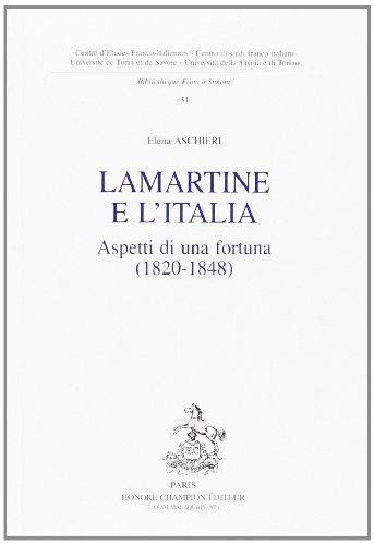 Lamartine e l'italia. aspetti di una fortuna (1820-1848)