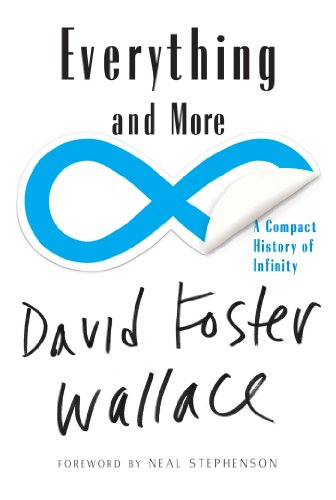 Everything and More: A Compact History of Infinity (English Edition)