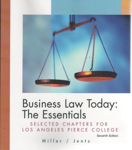 Business Law Today: The Essentials - Los Angeles Pierce College Custom Ed.