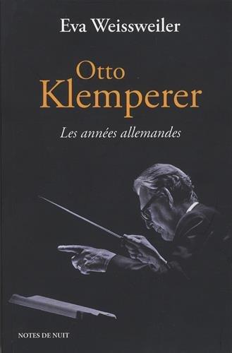 Otto Klemperer, les années allemandes
