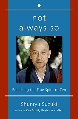 Not Always So por Shunryu Suzuki
