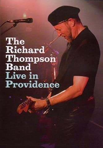 The Richard Thompson Band - Live in Providence
