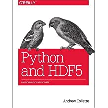 [(Python and HDF5 )] [Author: Andrew Collete] [Nov-2013]