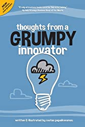 Thoughts from a Grumpy Innovator (English Edition)