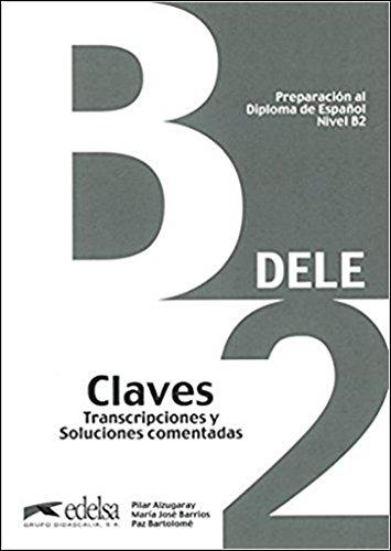 Preparación al DELE B2. Libro de claves [Lingua spagnola] di Alzugaray Pilar