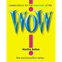 Wow! GIFT: Celebrations for the Successes of Life (Exclamation Series) (English Edition)