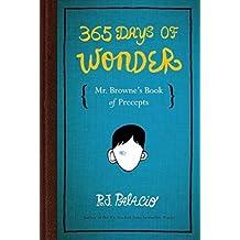 [365 Days of Wonder] (By: R. J. Palacio) [published: September, 2014]
