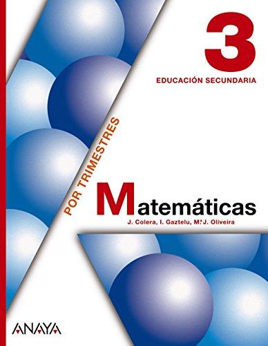 Matemáticas, 3 ESO (Andalucía, Castilla-La Mancha) por José . . . [et al. ] Colera Jiménez