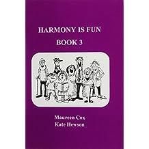 Harmony is Fun: Bk. 3