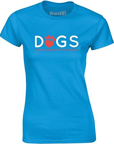 Brand88 - Dogs Are Better Than People, Gedruckt Frauen T-Shirt Türkis/Weiß