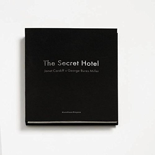 The Secret Hotel por Janet Cardiff