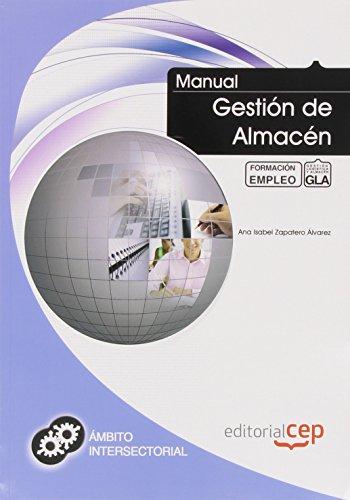 Portada del libro Manual Gestión de Almacén. Formación para el Empleo (Formacion Intersectorial)