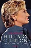 Hillary Clinton - Die Macht einer Frau