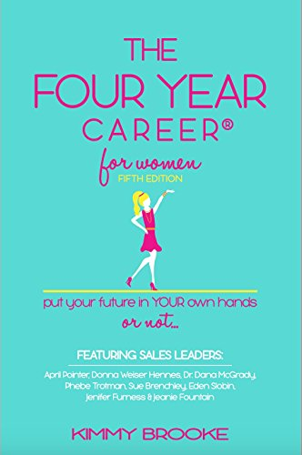 The Four Year Career® for Women 5th Edition: Put Your Future in Your Own Hands or Not Epub Descargar