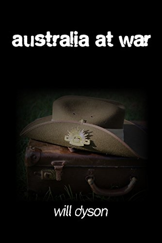 AUSTRALIA AT WAR: A Winter Record on the Somme and at the Ypres During the Campaigns of 1916 and 1917 (English Edition)