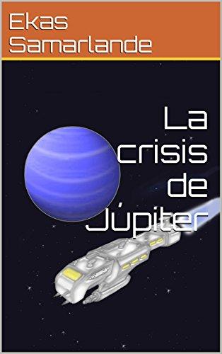 La crisis de Júpiter por Ekas Samarlande