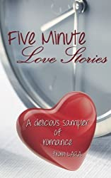 Five Minute Love Stories by Los Angeles Romance Authors (2015-03-23)