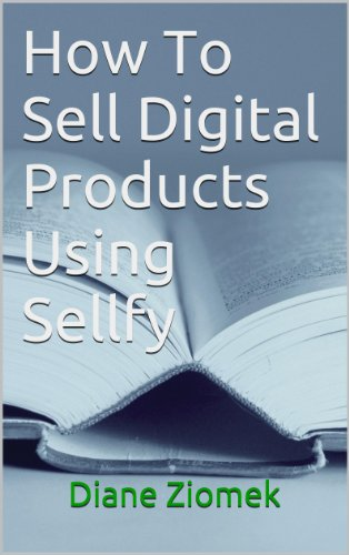 free kindle book How To Sell Digital Products Using Sellfy