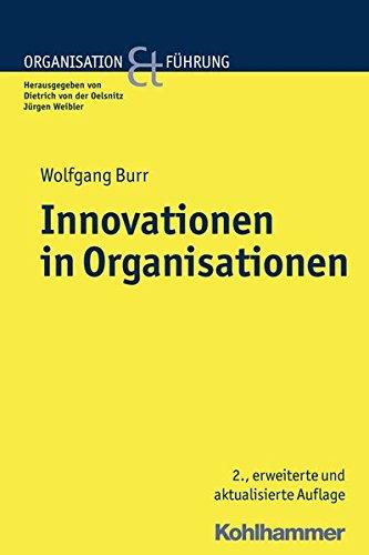 Burr (Innovationen in Organisationen (Organisation und Führung))