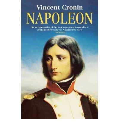 [(Napoleon * *)] [by: Vincent Cronin]