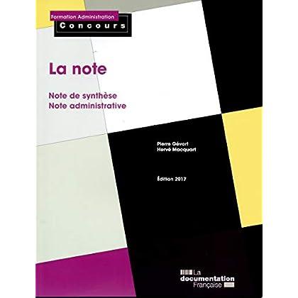 La note : Note de synthèse, note administrative
