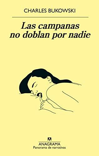 Las Campanas No Doblan Por Nadie (PANORAMA DE NARRATIVAS)