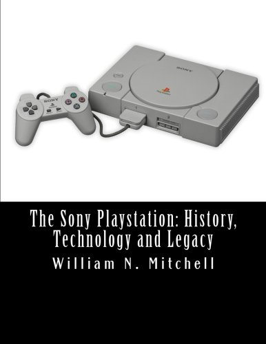The Sony Playstation: History, Technology and Legacy